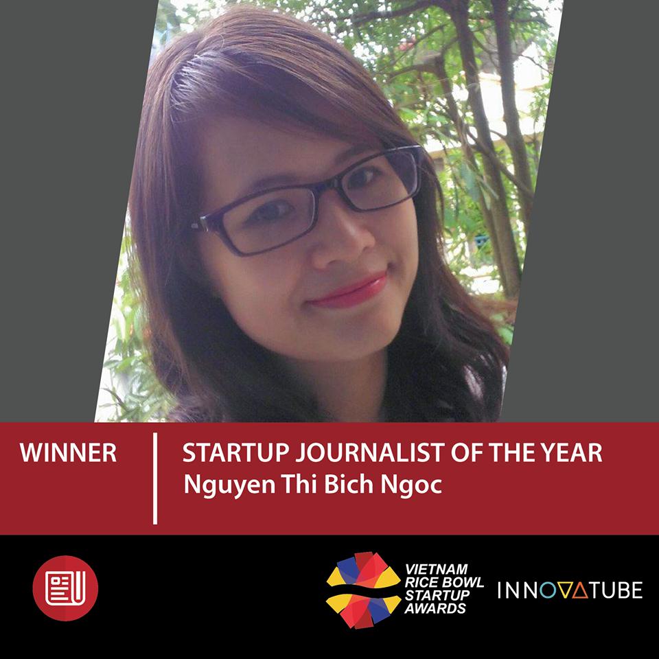Nguyễn Thị Ngọc Hoa là người đạt giải Hạng mục nhà báo startup của năm