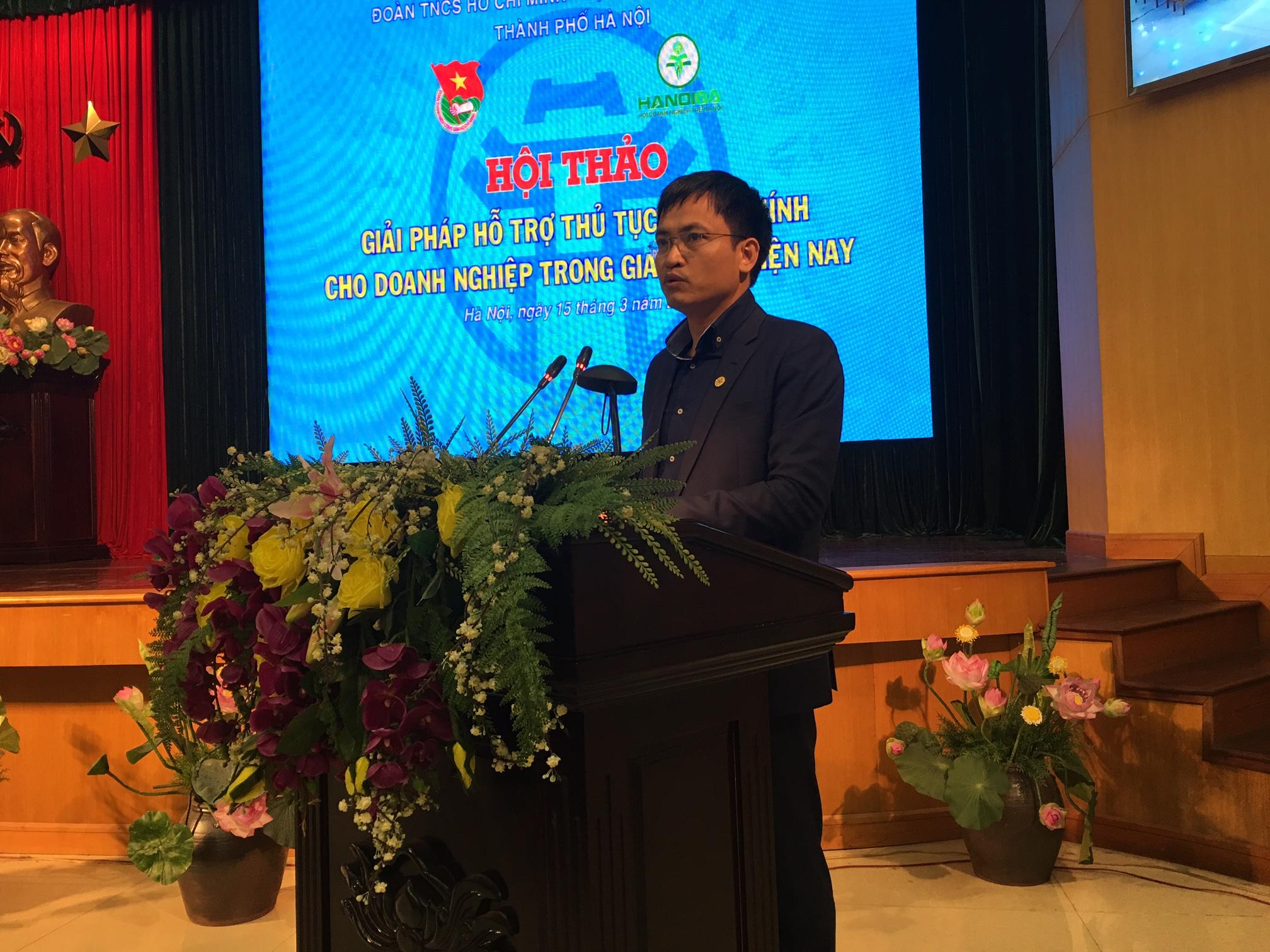Ông Trần Anh Vương - Chủ tịch Hội Doanh nghiệp trẻ Hà Nội phát biểu tại Hội thảo.