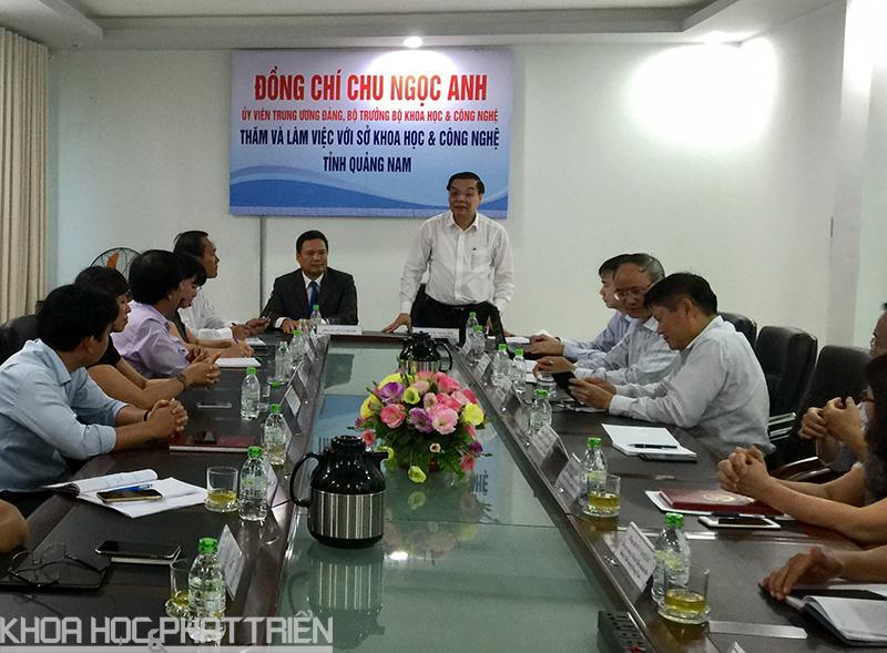 Bộ trưởng Chu Ngọc Anh phát biểu tại buổi làm việc với Sở Khoa học và Công nghệ tỉnh Quảng Nam.