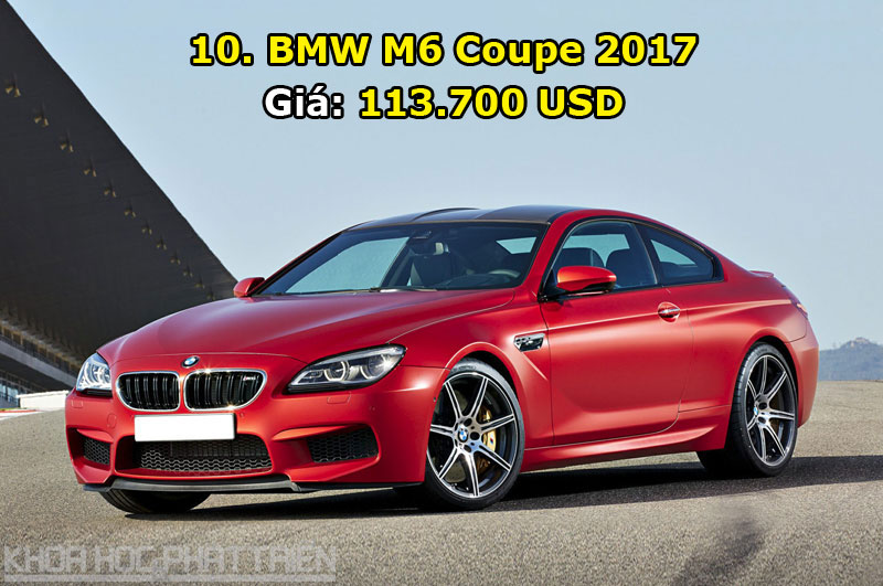 10. BMW M6 Coupe 2017.