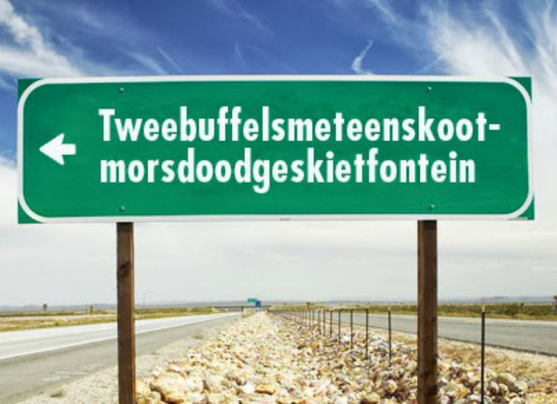 4. Tweebuffelsmeteenskootmorsdoodgeskietfontein (44 ký tự). Là trang trại nằm Tây Bắc của Nam Phi, cách Pretoria khoảng 200 km về phía Tây và cách Lichtenburg 20 km về phía Đông.
