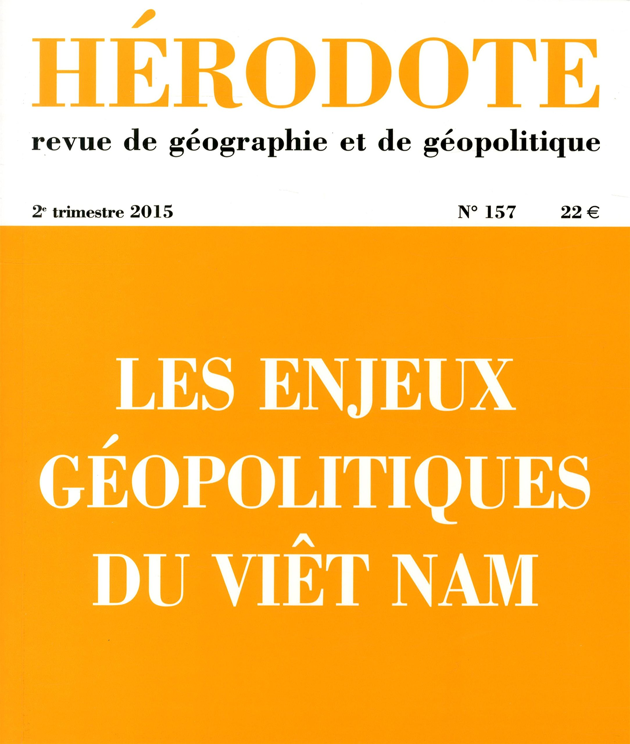 Bản gốc tiếng Pháp của cuốn sách chính là số tạp chí Hérodote ra vào quý II/2015.