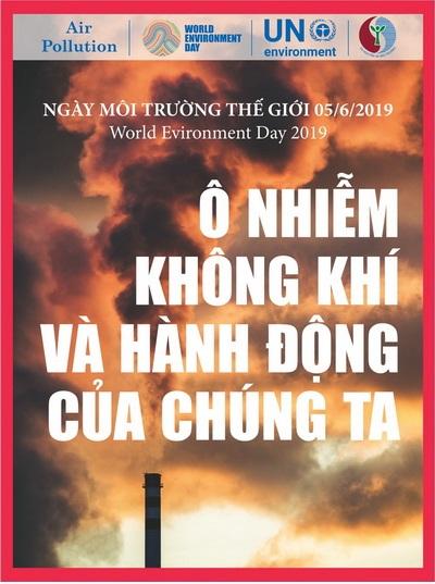 """Ngày Môi trường thế giới năm 2019 tại Việt Nam với chủ đề """"Ô nhiễm không khí và hành động của chúng ta"""". Ảnh: Bộ TN&MT"""