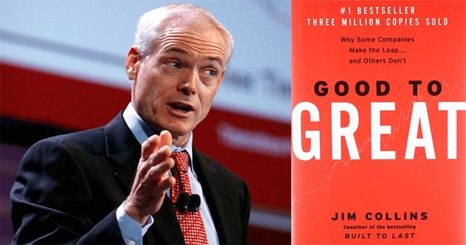 """cuốn sách """"Từ tốt đến vĩ đại"""", nhà nghiên cứu Jim Collins"""
