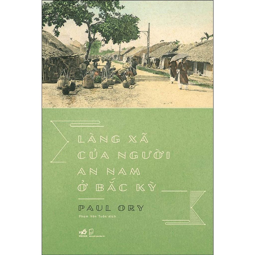 La commune Annamite au Tonkin - xuất bản lần đầu tại Paris năm 1894, từng được hai học giả Nguyễn Văn Huyên và Đào Duy Anh xếp vào thư mục tham khảo của mình vào cuối thập niên 1930 - vừa ra mắt bản tiếng Việt.