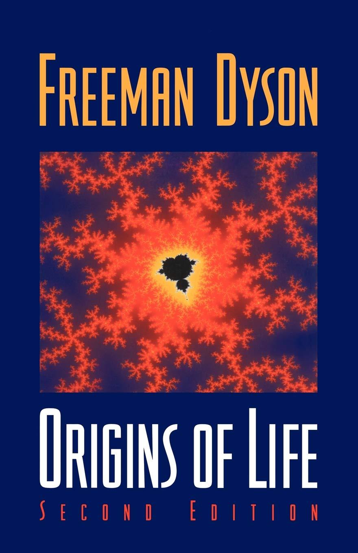 Cuốn Origins of Life của Freeman Dyson.