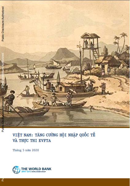 """Báo cáo """"Việt Nam: Tăng cường hội nhập quốc tế và thực thi Hiệp định EVFTA"""""""