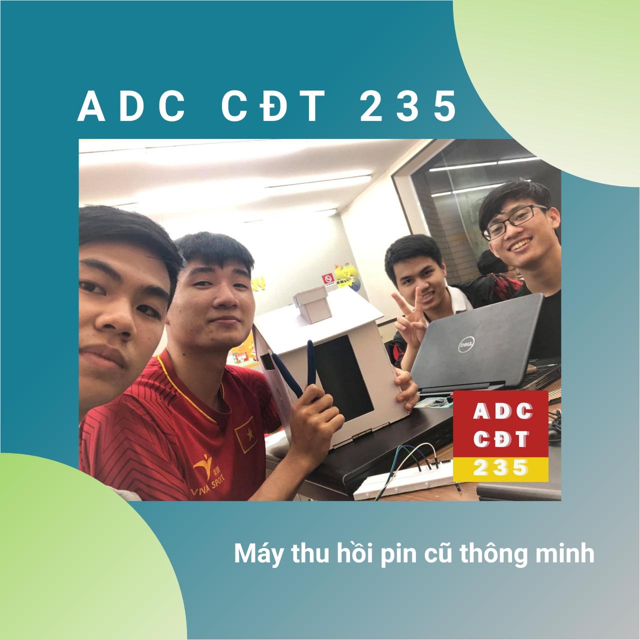Nhóm ADC CĐT - Máy thu hồi pin cũ thông minh