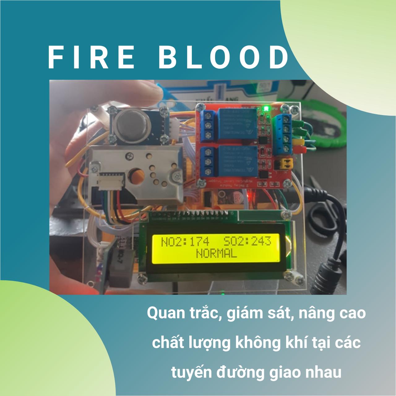 Nhóm Fire Blood - Quan trắc, giám sát, nâng cao chất lượng không khí tại các tuyến đường giao nhau