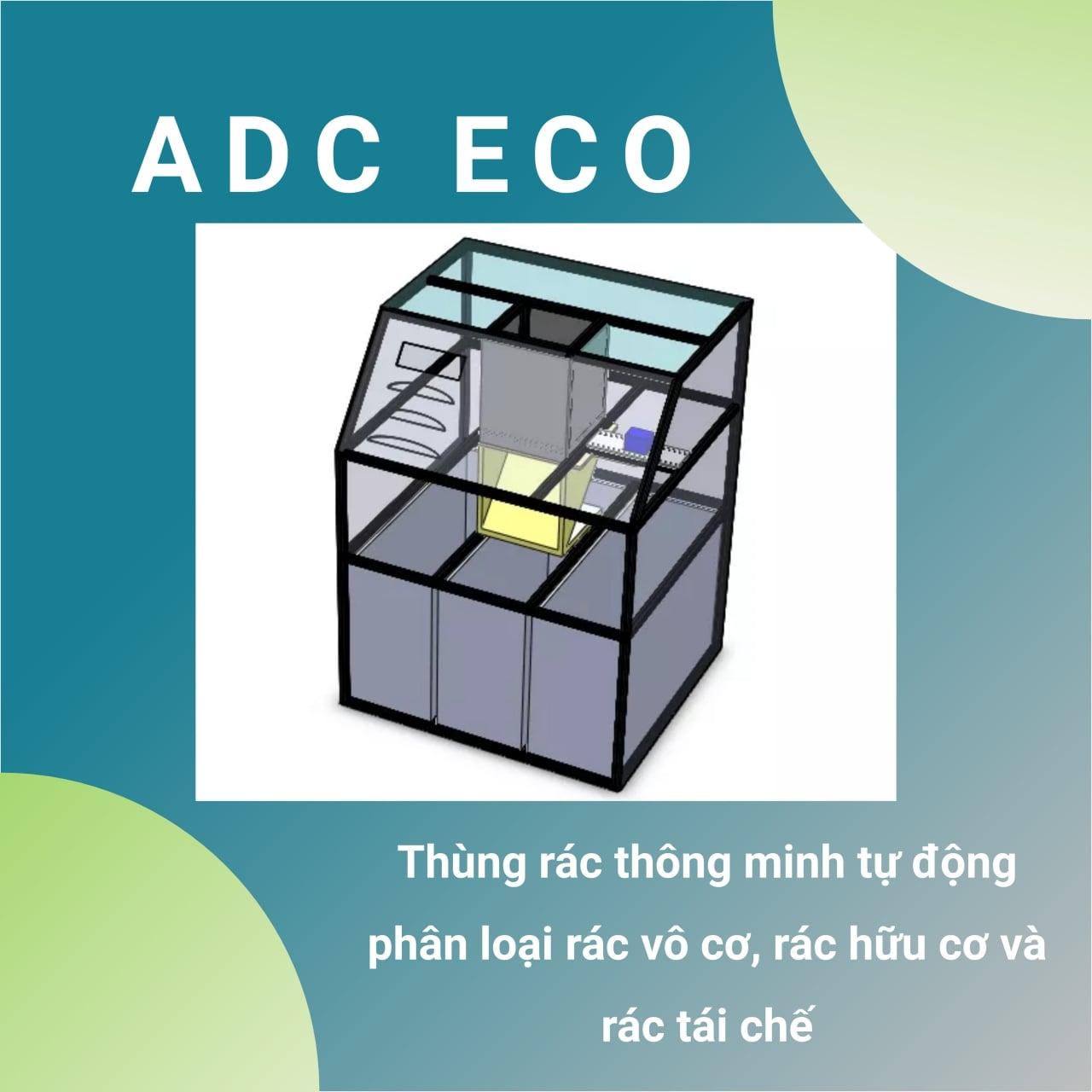 Nhóm ADC Eco - Thùng rác thông minh tự động phân loại rác vô cơ, rác hữu cơ và rác tái chế