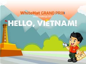 WhiteHat Grand Prix - Global challenge 2015: Việt Nam tiên phong về an ninh mạng