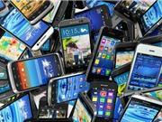 Điện thoại di động, máy tính bảng cũ bị cấm nhập khẩu từ 15/12
