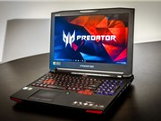 """Predator 15: Laptop chơi game """"hàng khủng"""" của Acer"""