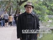 """Lương Đức - """"vua""""  phim khoa học Việt"""