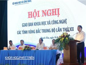Hội nghị Giao ban KH&CN các tỉnh vùng Bắc Trung Bộ
