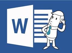 8 mẹo giúp bạn trở thành cao thủ Microsoft Word