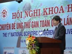 Việt Nam làm chủ  nhiều kỹ thuật khám, chữa ung thư gan