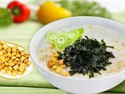 Cách nấu 3 món cháo dinh dưỡng cho cả nhà