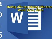 Hướng dẫn cách tạo khung viền trên Word 2013, 2016