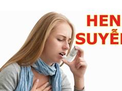 Mẹo chữa hen suyễn tại nhà vô cùng hiệu quả