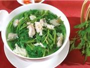 Hướng dẫn làm món canh cá lóc rau cần thơm ngon, bổ dưỡng