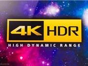 4K và HDR: Truyền trực tiếp và Blu-ray