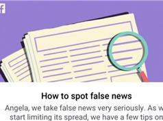 Facebook ra tính năng tố cáo tin giả trên mạng xã hội