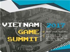 Vietnam Game Summit 2017: Lãnh đạo ngành game Việt hội tụ ở Đà Nẵng