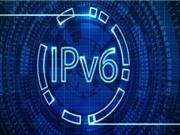 Việt Nam vươn lên thứ 5 ở châu Á về triển khai IPv6
