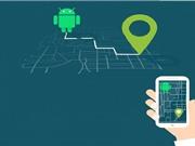 Hướng dẫn cài đặt phần mềm định vị trên thiết bị Android