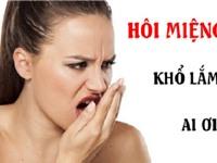 Nguyên nhân và cách chữa hôi miệng