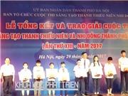 Trao giải cuộc thi Sáng tạo thanh, thiếu niên, nhi đồng Hà Nội