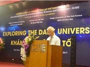 """Hội thảo khoa học quốc tế Vật lý chủ đề """"Khám phá vũ trụ tối"""""""