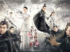 Top 10 phim truyền hình Trung Quốc được yêu thích nhất đầu năm 2017
