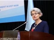 Tổng Giám đốc UNESCO: Sự tiến bộ sẽ không có ý nghĩa nếu chỉ mang lợi ích cho nhóm nhỏ