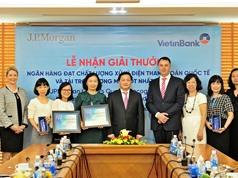 JPMorgan Chase vinh danh VietinBank ở 2 giải thưởng quan trọng