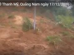 Clip: Sạt trượt nguy hiểm ở Thanh Mỹ, Quảng Nam