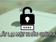 Hướng dẫn lấy lại mật khẩu giới hạn trên iOS không cần jailbreak