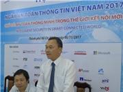 Sắp diễn ra sự kiện Ngày An toàn thông tin Việt Nam 2017