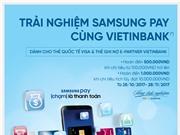 Nhận quà hấp dẫn khi trải nghiệm Samsung Pay cùng VietinBank