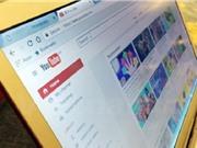 """Gỡ bỏ khoảng 4.500 video clip """"xấu, độc"""" trên Youtube"""