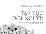 """Đọc sách: """"Tập tục đời người"""" của Phan Cẩm Thượng"""