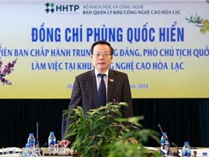 Quốc hội sẽ rà soát chính sách để Khu CNC Hòa Lạc phát triển đồng bộ