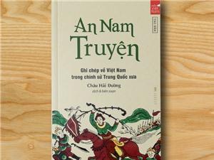 Lần đầu xuất bản những ghi chép về Việt Nam trong chính sử Trung Quốc xưa