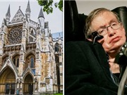 Stephen Hawking sẽ yên nghỉ gần Newton và Darwin