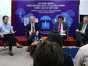 An ninh mạng: Có hợp tác quốc tế mới giải quyết tận gốc vấn đề
