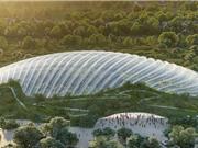 Pháp sắp xây nhà kính có mái vòm lớn nhất thế giới