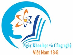 Nhiều hoạt động chào mừng 'Ngày Khoa học và Công nghệ Việt Nam năm 2018'