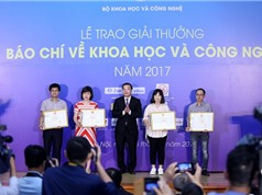 Trao giải Cuộc thi báo chí về Khoa học và Công nghệ 2017