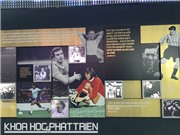 Ở bảo tàng bóng đá lớn nhất thế giới